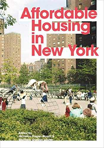 9780691197159-0691197156-Affordable Housing in New York: The People, Places, and Policies That Transformed a City
