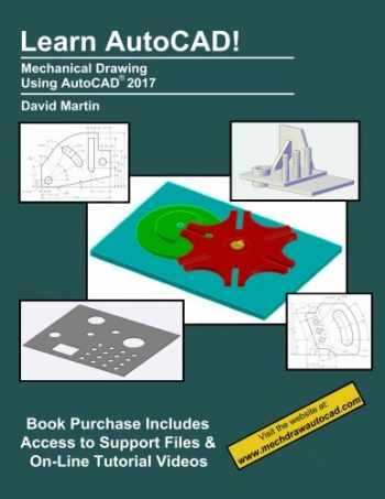 9781537517476-1537517473-Learn AutoCAD!: Mechanical Drawing Using AutoCAD® 2017