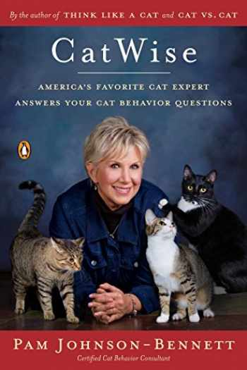 9780143129561-0143129562-CatWise: America's Favorite Cat Expert Answers Your Cat Behavior Questions