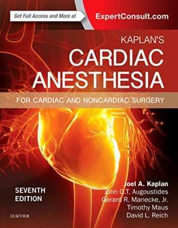 9780323393782-0323393780-Kaplan's Cardiac Anesthesia: In Cardiac and Noncardiac Surgery