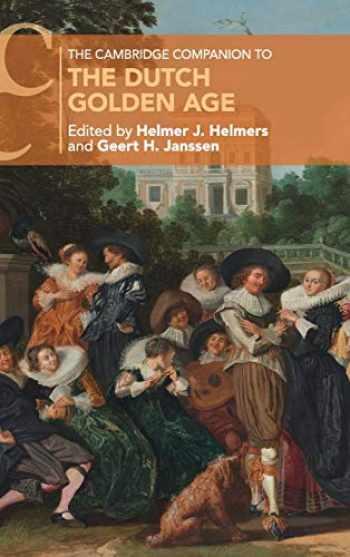 9781107172265-1107172268-The Cambridge Companion to the Dutch Golden Age (Cambridge Companions to Culture)
