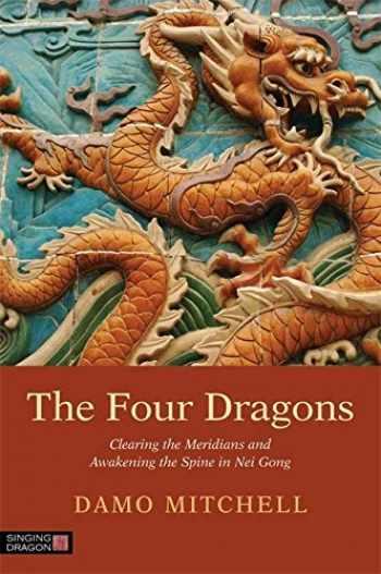 9781848192263-1848192266-Four Dragons (Daoist Nei Gong)