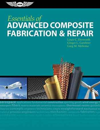 9781560277521-1560277521-Essentials of Advanced Composite Fabrication & Repair