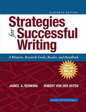 9780134678740-0134678745-Strategies for Successful Writing: A Rhetoric, Research Guide, Reader and Handbook, MLA Update (11th Edition)