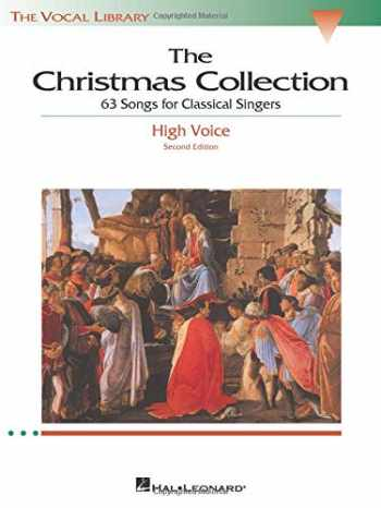9780634030703-0634030701-The Christmas Collection: 63 Songs for Classical Singers - High Voice (The Vocal Library Series)