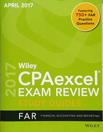 9781119369912-1119369916-Wiley CPAexcel Exam Review April 2017 Study Guide: Financial Accounting and Reporting (Wiley Cpa Exam Review)