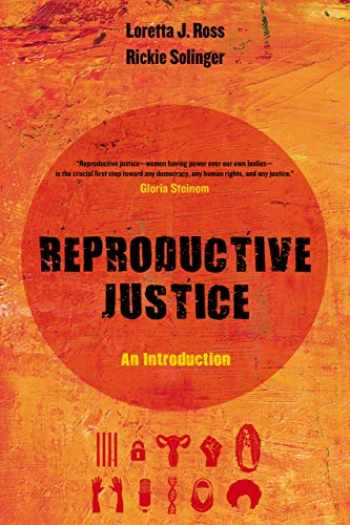 9780520288201-0520288203-Reproductive Justice (An Introduction) (Volume 1)