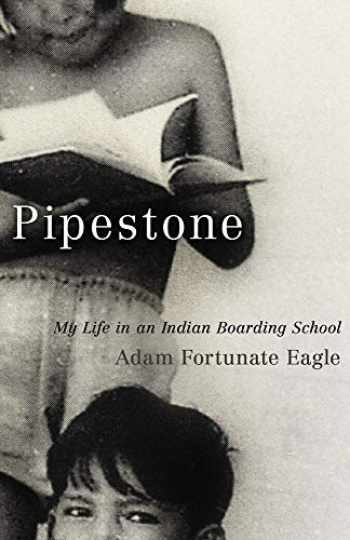 9780806141145-080614114X-Pipestone: My Life in an Indian Boarding School