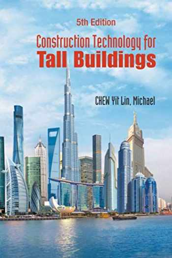 9789813220683-9813220686-Construction Technology For Tall Buildings (Fifth Edition)