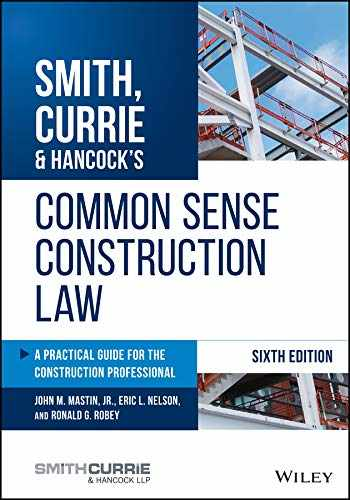 9781119540175-1119540178-Smith, Currie & Hancock's Common Sense Construction Law: A Practical Guide for the Construction Professional