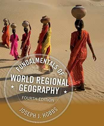 9781305578265-1305578260-Fundamentals of World Regional Geography