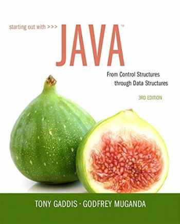 9780134038179-0134038177-Starting Out with Java: From Control Structures through Data Structures (3rd Edition)
