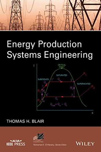 9781119238003-1119238005-Energy Production Systems Engineering (IEEE Press Series on Power Engineering)