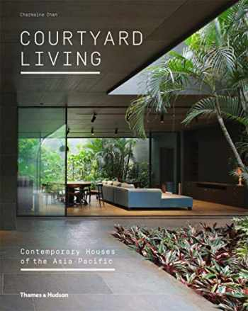 9780500519202-050051920X-Courtyard Living: Contemporary Houses of the Asia-Pacific