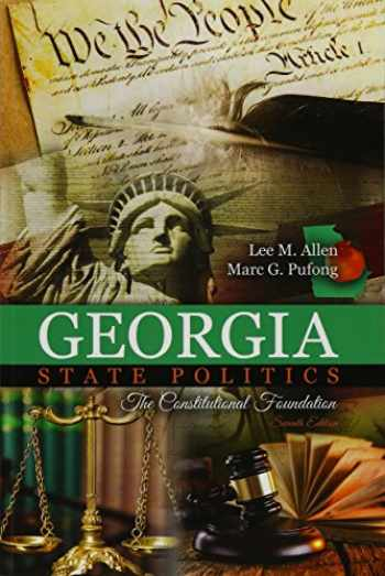 9781524900953-1524900958-Georgia State Politics: The Constitutional Foundation
