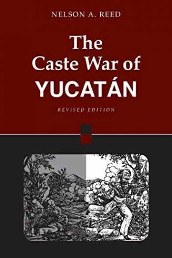9780804740012-0804740011-The Caste War of Yucatan