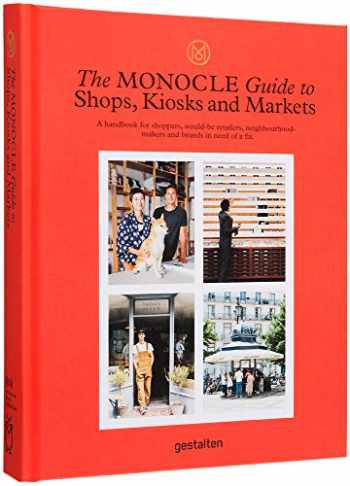 9783899559675-3899559673-The Monocle Guide to Shops, Kiosks and Markets (Monocle Book Collection)