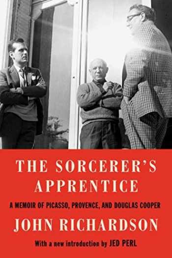 9780525658733-0525658734-The Sorcerer's Apprentice: A Memoir of Picasso, Provence, and Douglas Cooper