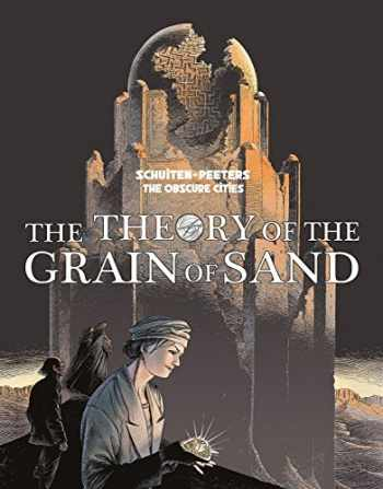 9781631404894-163140489X-The Theory of the Grain of Sand (Obscure Cities)