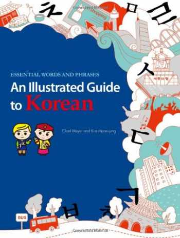 9781624120138-162412013X-An Illustrated Guide to Korean: Essential Words and Phrases