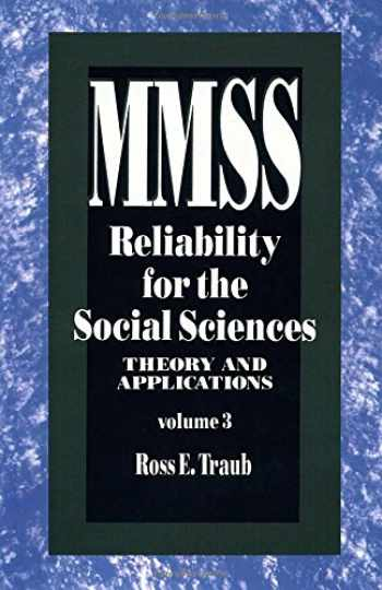 9780803943254-0803943253-Reliability for the Social Sciences: Theory and Applications (Measurement Methods for the Social Science)