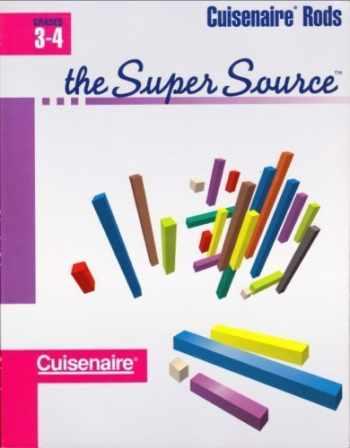 9781574520040-1574520040-Super Source for Cuisenaire Rods, Grades 3-4
