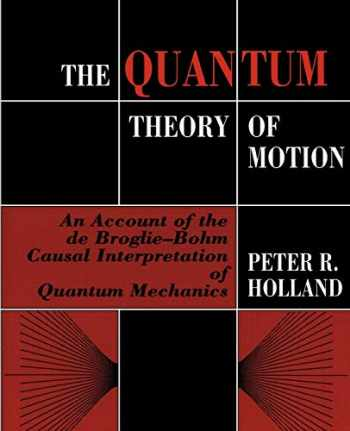 9780521485432-0521485436-The Quantum Theory of Motion (An Account of the de Broglie-Bohm Causal Interpretation of Quantum Mechanics)