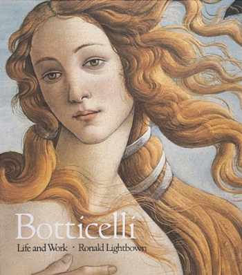 9780896599314-0896599310-Botticelli: Life and Work