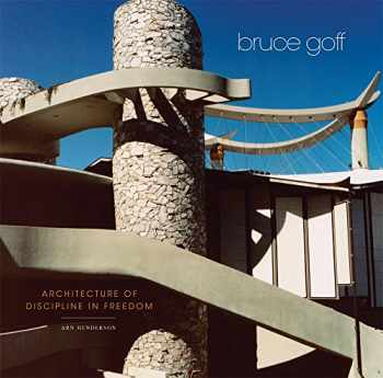 9780806156101-0806156104-Bruce Goff: Architecture of Discipline in Freedom