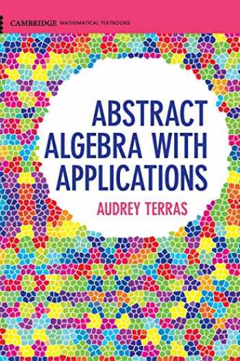 9781107164079-1107164079-Abstract Algebra with Applications (Cambridge Mathematical Textbooks)