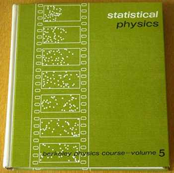 9780070048621-0070048622-Statistical Physics: Berkeley Physics Course, Vol. 5