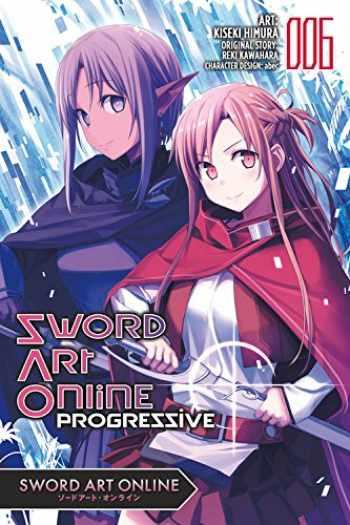 9780316480123-0316480126-Sword Art Online Progressive, Vol. 6 (manga) (Sword Art Online Progressive Manga, 6)