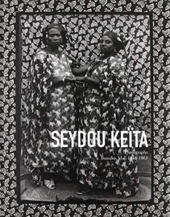 9783869303017-3869303018-Seydou Keita: Photographs, Bamako, Mali 1948-1963