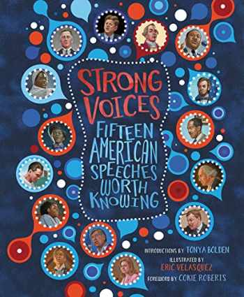 9780062572042-0062572040-Strong Voices: Fifteen American Speeches Worth Knowing