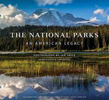 9781608874088-1608874087-The National Parks: An American Legacy