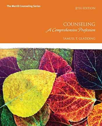 9780134055664-0134055667-Counseling: A Comprehensive Profession with MyLab Counseling with Pearson eText -- Access Card Package (8th Edition) (Merrill Counseling)