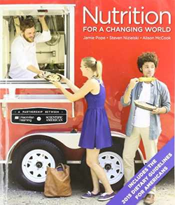 9781319065867-1319065864-Scientific American Nutrition for a Changing World with 2015 Dietary Guidelines & Launchpad (Six-Month Access)