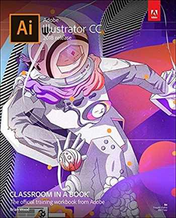 9780134852492-0134852494-Adobe Illustrator CC Classroom in a Book (2018 release)
