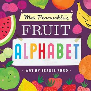 9781623368722-1623368723-Mrs. Peanuckle's Fruit Alphabet (Mrs. Peanuckle's Alphabet)