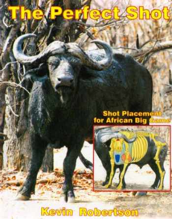 9781571571632-1571571639-Perfect Shot Shot Placement For African Big Game