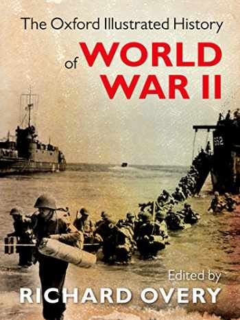 9780199605828-0199605823-The Oxford Illustrated History of World War II