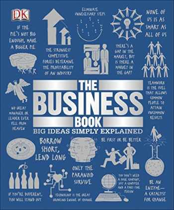 9781465475886-1465475885-The Business Book: Big Ideas Simply Explained