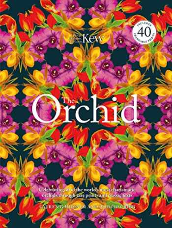 9780233005492-0233005498-The Orchid: Celebrating 40 of the World's Most Charismatic Orchids Through Rare Prints and Classic Texts