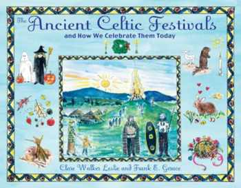 9781594772566-1594772568-The Ancient Celtic Festivals: and How We Celebrate Them Today