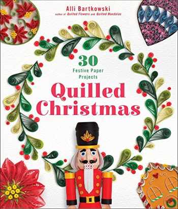9781454710387-1454710381-Quilled Christmas: 30 Festive Paper Projects