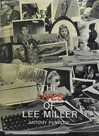 9780030058332-0030058333-The Lives of Lee Miller