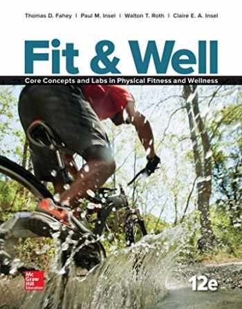 9781259406829-1259406822-Fit & Well: Core Concepts and Labs in Physical Fitness and Wellness, Loose Leaf Edition