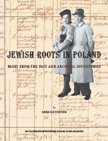 9780965650809-0965650804-Jewish Roots in Poland: Pages from the Past and Archival Inventories