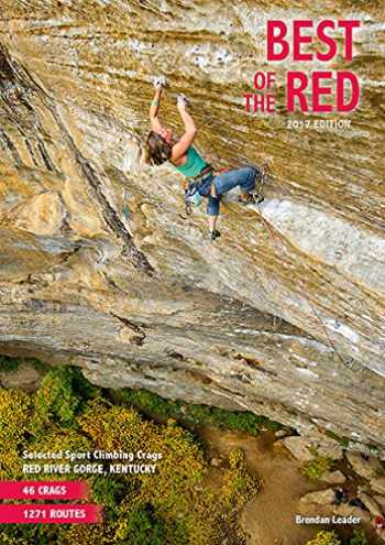 9780994278456-0994278454-Best of the Red - Rock Climbing Guidebook - Red River Gorge, Kentucky