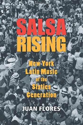 9780199764907-0199764905-Salsa Rising: New York Latin Music of the Sixties Generation